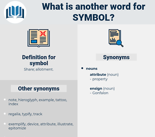 symbol, synonym symbol, another word for symbol, words like symbol, thesaurus symbol
