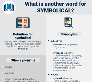 symbolical, synonym symbolical, another word for symbolical, words like symbolical, thesaurus symbolical