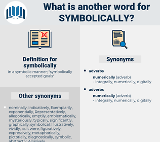 symbolically, synonym symbolically, another word for symbolically, words like symbolically, thesaurus symbolically