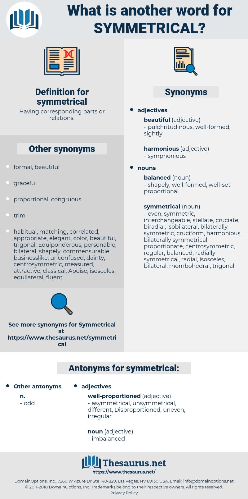symmetrical, synonym symmetrical, another word for symmetrical, words like symmetrical, thesaurus symmetrical