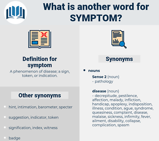 symptom, synonym symptom, another word for symptom, words like symptom, thesaurus symptom