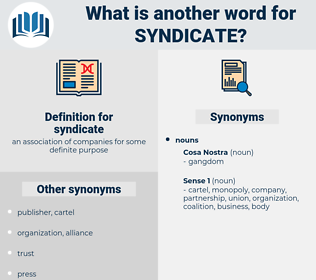 syndicate, synonym syndicate, another word for syndicate, words like syndicate, thesaurus syndicate