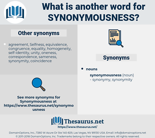 synonymousness, synonym synonymousness, another word for synonymousness, words like synonymousness, thesaurus synonymousness