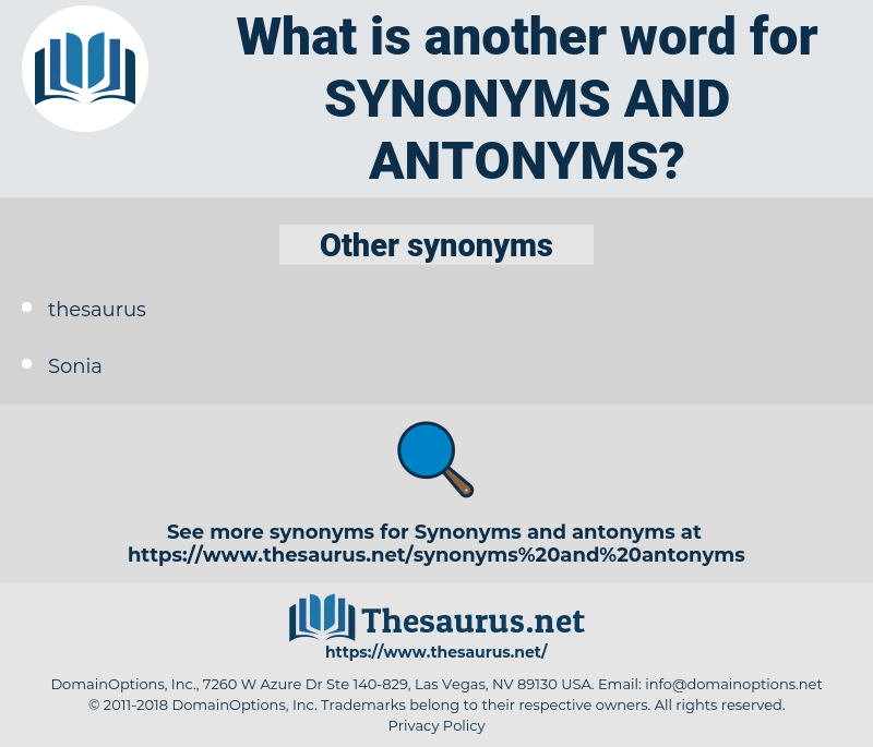 synonyms and antonyms, synonym synonyms and antonyms, another word for synonyms and antonyms, words like synonyms and antonyms, thesaurus synonyms and antonyms