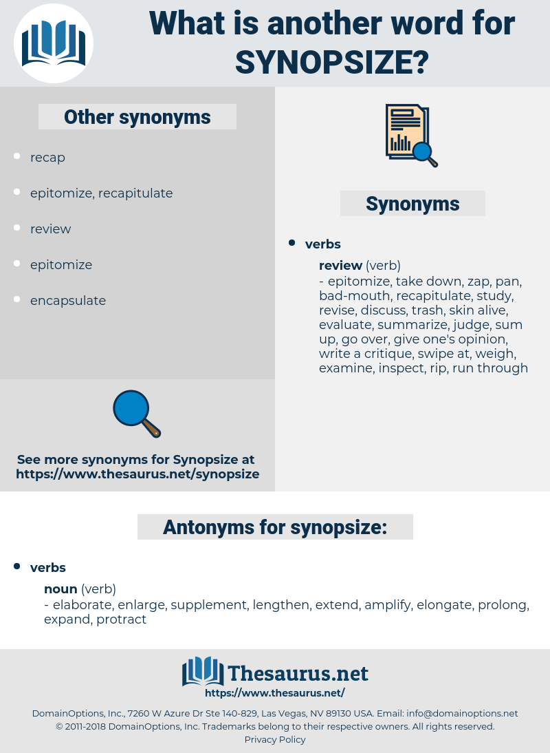 synopsize, synonym synopsize, another word for synopsize, words like synopsize, thesaurus synopsize