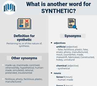 synthetic, synonym synthetic, another word for synthetic, words like synthetic, thesaurus synthetic
