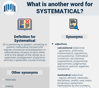 Systematical, synonym Systematical, another word for Systematical, words like Systematical, thesaurus Systematical