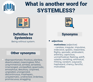 Systemless, synonym Systemless, another word for Systemless, words like Systemless, thesaurus Systemless