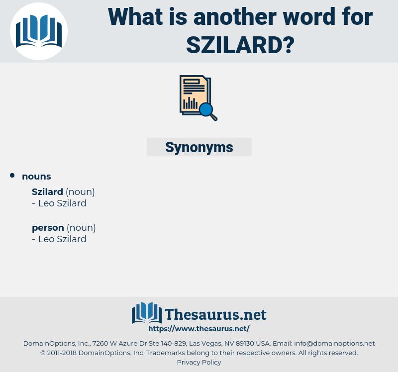 szilard, synonym szilard, another word for szilard, words like szilard, thesaurus szilard
