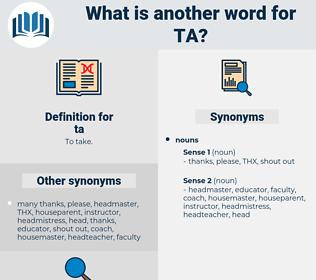 ta, synonym ta, another word for ta, words like ta, thesaurus ta