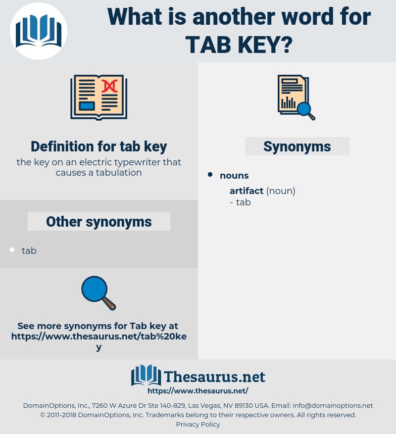 tab key, synonym tab key, another word for tab key, words like tab key, thesaurus tab key