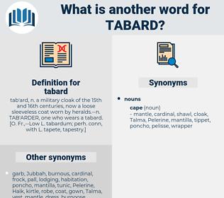 tabard, synonym tabard, another word for tabard, words like tabard, thesaurus tabard