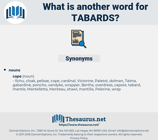 tabards, synonym tabards, another word for tabards, words like tabards, thesaurus tabards