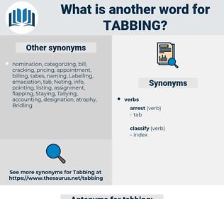tabbing, synonym tabbing, another word for tabbing, words like tabbing, thesaurus tabbing