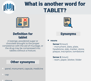 tablet, synonym tablet, another word for tablet, words like tablet, thesaurus tablet