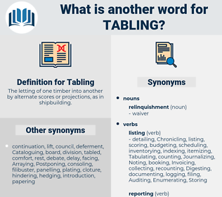 Tabling, synonym Tabling, another word for Tabling, words like Tabling, thesaurus Tabling