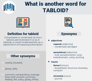 tabloid, synonym tabloid, another word for tabloid, words like tabloid, thesaurus tabloid
