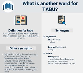 tabu, synonym tabu, another word for tabu, words like tabu, thesaurus tabu