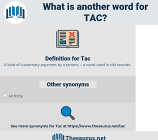 Tac, synonym Tac, another word for Tac, words like Tac, thesaurus Tac