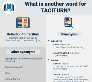 taciturn, synonym taciturn, another word for taciturn, words like taciturn, thesaurus taciturn