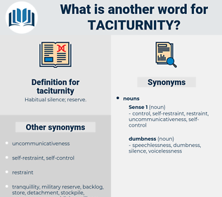 taciturnity, synonym taciturnity, another word for taciturnity, words like taciturnity, thesaurus taciturnity