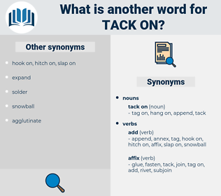 tack on, synonym tack on, another word for tack on, words like tack on, thesaurus tack on