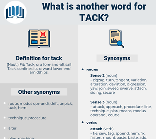 tack, synonym tack, another word for tack, words like tack, thesaurus tack