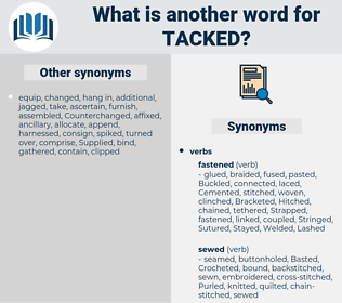 Tacked, synonym Tacked, another word for Tacked, words like Tacked, thesaurus Tacked