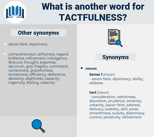 tactfulness, synonym tactfulness, another word for tactfulness, words like tactfulness, thesaurus tactfulness