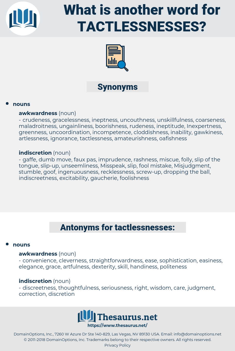 tactlessnesses, synonym tactlessnesses, another word for tactlessnesses, words like tactlessnesses, thesaurus tactlessnesses