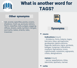 tags, synonym tags, another word for tags, words like tags, thesaurus tags