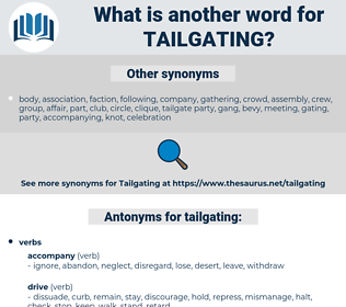 tailgating, synonym tailgating, another word for tailgating, words like tailgating, thesaurus tailgating