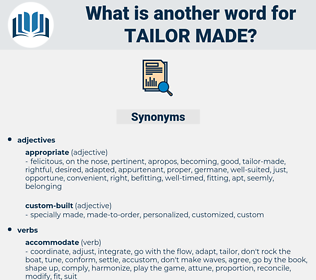 tailor made, synonym tailor made, another word for tailor made, words like tailor made, thesaurus tailor made