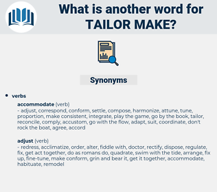 tailor make, synonym tailor make, another word for tailor make, words like tailor make, thesaurus tailor make