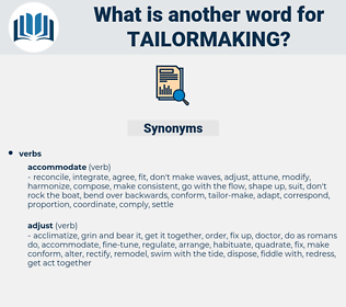 tailormaking, synonym tailormaking, another word for tailormaking, words like tailormaking, thesaurus tailormaking