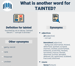 tainted, synonym tainted, another word for tainted, words like tainted, thesaurus tainted