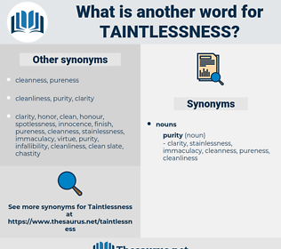 taintlessness, synonym taintlessness, another word for taintlessness, words like taintlessness, thesaurus taintlessness