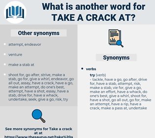 take a crack at, synonym take a crack at, another word for take a crack at, words like take a crack at, thesaurus take a crack at