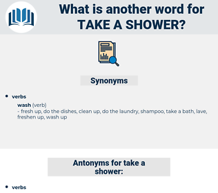 take a shower, synonym take a shower, another word for take a shower, words like take a shower, thesaurus take a shower