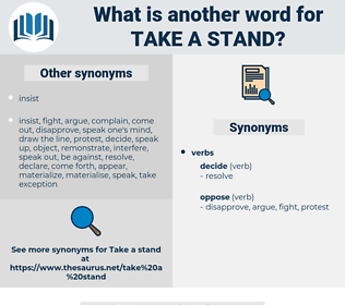 take a stand, synonym take a stand, another word for take a stand, words like take a stand, thesaurus take a stand