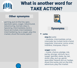 take action, synonym take action, another word for take action, words like take action, thesaurus take action