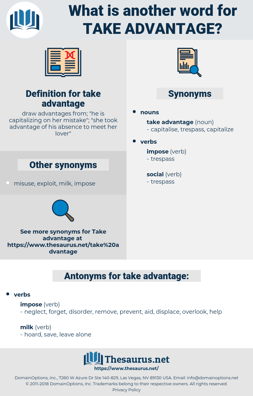 take advantage, synonym take advantage, another word for take advantage, words like take advantage, thesaurus take advantage