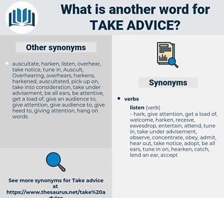 take advice, synonym take advice, another word for take advice, words like take advice, thesaurus take advice