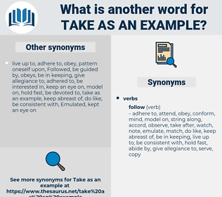 take as an example, synonym take as an example, another word for take as an example, words like take as an example, thesaurus take as an example