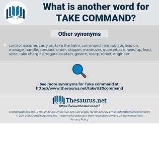 take command, synonym take command, another word for take command, words like take command, thesaurus take command