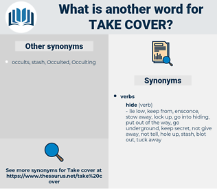 take cover, synonym take cover, another word for take cover, words like take cover, thesaurus take cover