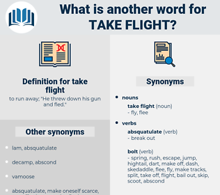 take flight, synonym take flight, another word for take flight, words like take flight, thesaurus take flight