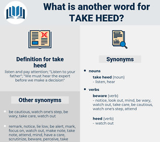 take heed, synonym take heed, another word for take heed, words like take heed, thesaurus take heed