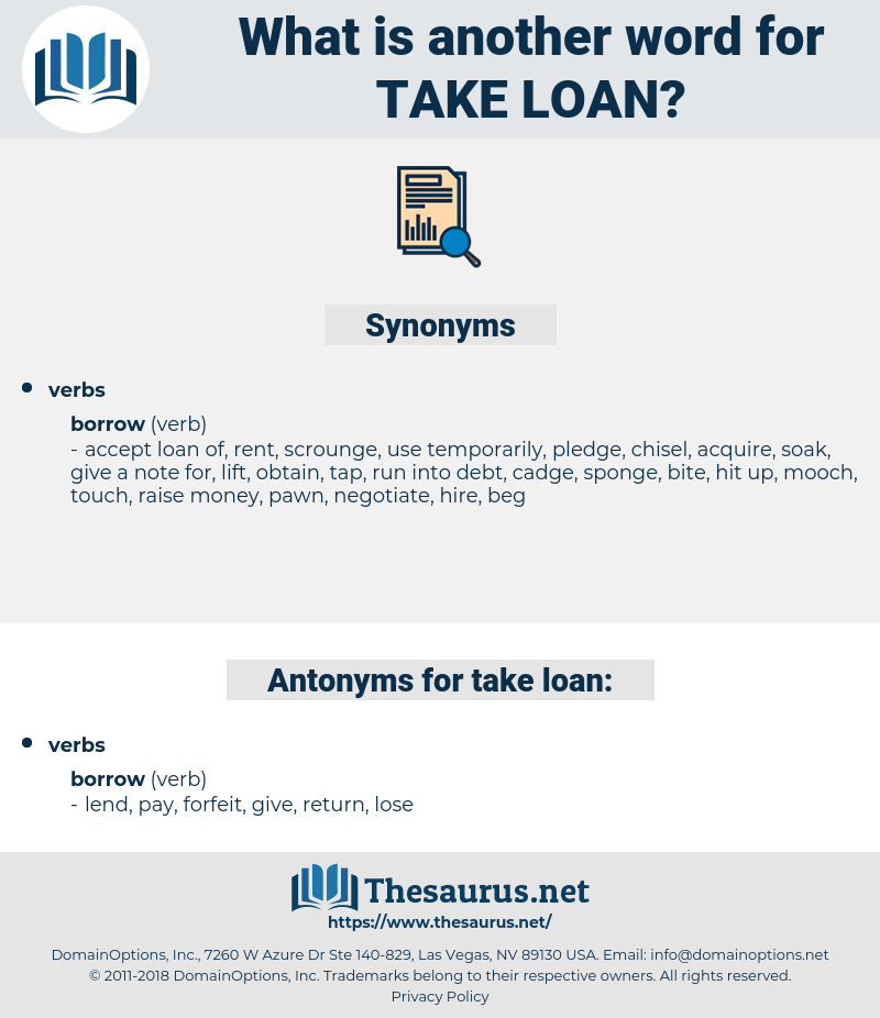 take loan, synonym take loan, another word for take loan, words like take loan, thesaurus take loan