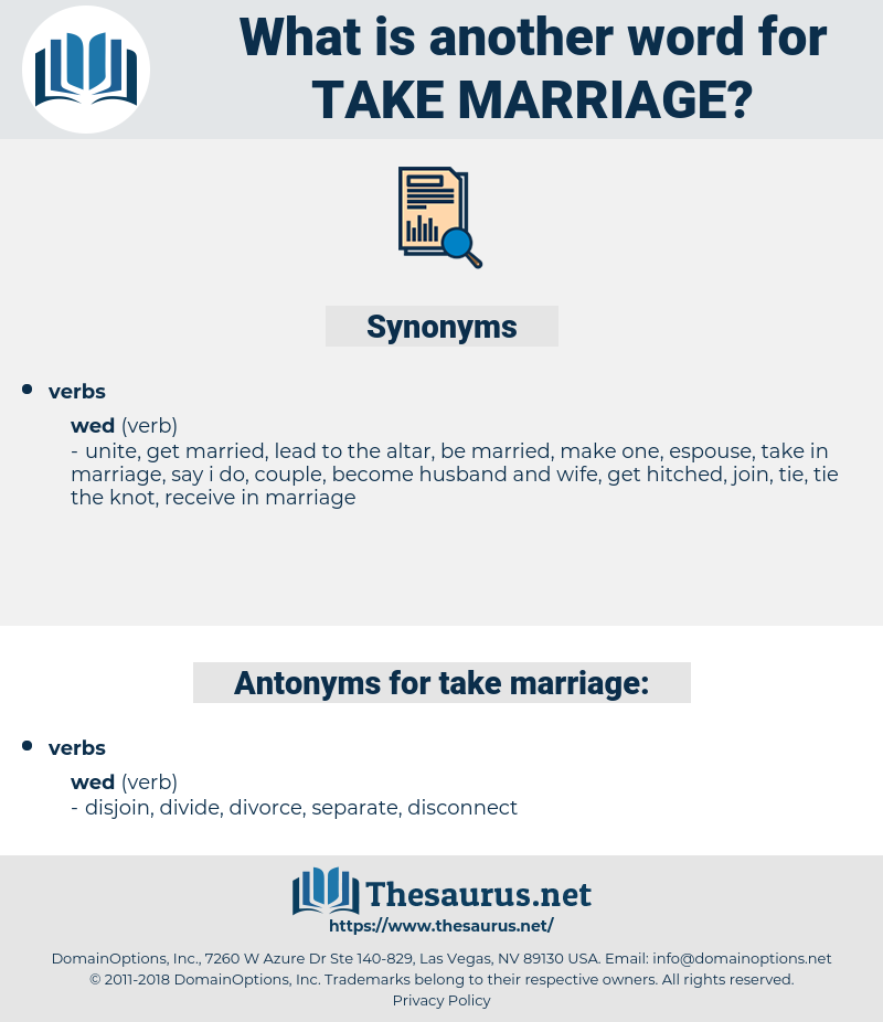 take marriage, synonym take marriage, another word for take marriage, words like take marriage, thesaurus take marriage
